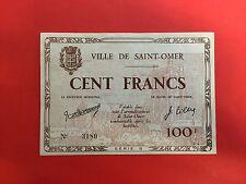 100 FRANCS JUIN 1940 BILLET de NECESSITE VILLE de SAINT OMER - NEUF / UNC