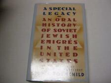 A Special Legacy: An Oral History of Soviet Jewish Emigres in the United States