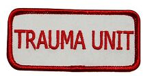 Trauma Unit Name Tag Novelty Embroidered Iron On Badge Applique Patch FD