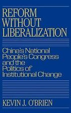 Reform without Liberalization: China's National People's Congress and -ExLibrary