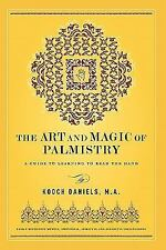 The Art and Magic of Palmistry by Kooch Daniels (2011, Paperback)