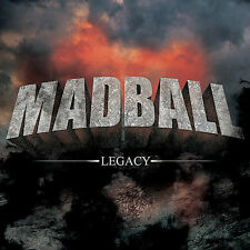 NEW - Legacy by MADBALL
