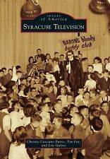 Syracuse Television (Images of America), Gulino, Lou, Fox, Tim, Burns, Christie