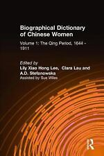 Biographical Dictionary of Chinese Women: The Qing Period, 1644-1911 (-ExLibrary