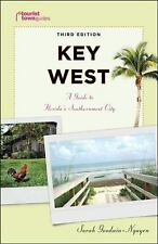 Key West: A Guide to Florida's Southernmost City (Tourist Town Guides) Goodwin-