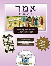 Bar/Bat Mitzvah Survival Guides : Emor (Weekdays and Shabbat PM) by Elliott...