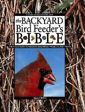 Backyard Bird Feeders Bible Sally Roth Hardcover  Ref for Food, Types of Feeders