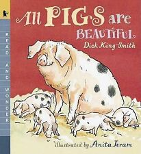 All Pigs Are Beautiful By King-Smith, Dick | New (Trade Paper) BOOK