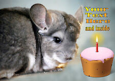 PERSONALISED CHINCHILLA BIRTHDAY CARD Top Quality + Colour Illustrated Middle
