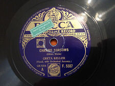 "GRETA KELLER ""Chasing Shadows""/""Let Me Sing You To Sleep With A Love Song"" 78 G+"