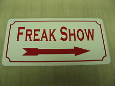 FREAK SHOW Vintage Style Metal Sign 4 Carnival Circus Fair Boardwalk Man Cave