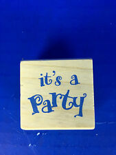 "New! Miniature Wooden Rubber Stamp (849609) ""It's A Party"" 1.5"" x 1.5"""