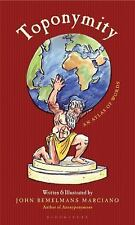 Toponymity : An Atlas of Words by John Marciano (2010, Hardcover)