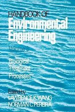 Handbook of Environmental Engineering: Biological Treatment Processes -ExLibrary
