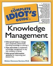Knowledge Management by Melissie Rumizen and Melissie Clemmons Rumizen (2001,...