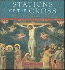 Stations of the Cross: Reflections and Devotions