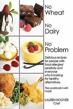 No Wheat No Dairy No Problem: Delicious recipes for people with food allergies/s