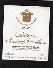 PAUILLAC GCC ETIQUETTE CHATEAU MOUTON D' ARMAILHACQ 1937 RARE   §14/08/16§