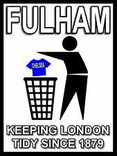 Fulham Keeping Football Tidy Sign / Metal Aluminium / Football Fc