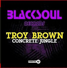 Concrete Jungle - Troy Brown (2015, CD NEUF)