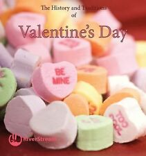 The History and Traditions of Valentine's Day (My First Look at Holidays)
