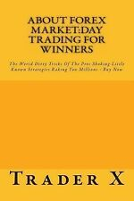 About Forex Market:Day Trading for Winners - the Weird Dirty Tricks of the...