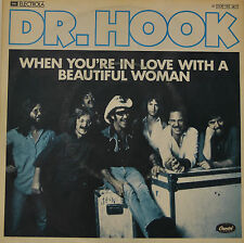"""DR. HOOK - WHEN YOU'RE IN LOVE WITH A BEAUTIFUL WOMAN  7""""SINGLE (G 590)"""