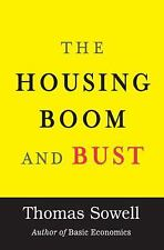 The Housing Boom and Bust by Sowell, Thomas, Good Book
