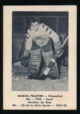 1951-52 Laval Dairy (QSHL) #33 MARCEL PELLETIER (Chicoutimi) -Blackhawks Rangers
