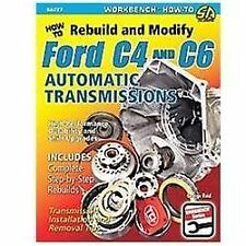 How to Rebuild and Modify Ford C4 and C6 Automatic Transmissions by George...