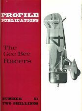 GEE BEE RACERS: PROFILE #51/ 22 PAGES incl 10 EXTRAS / NEW PRINT FACSIMILE ED