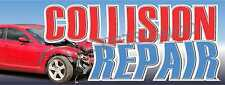 4'x10' COLLISION REPAIR BANNER XL Outdoor Sign Cars Auto Body Shop Service Fix