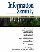 Information Security: Protecting the Global Enterprise by Pipkin, Donald L., Goo