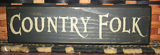 PRIMITIVE COUNTRY FOLK SHELF SIGN