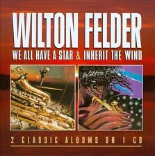 We All Have a Star/Inherit the Wind by Wilton Felder (CD, Nov-2012, Cherry Red)