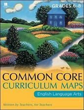 Common Core Curriculum Maps in English Language Arts: Grades 6-8, Common Core, G