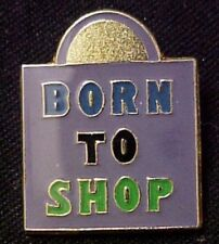 Born to Shop Shopping Bag Lapel Pin Tac Gold Plated Enamel Multi- Colored New