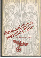 German Catholics and Hitler's Wars:A Study in Social Control(1962,HCDJ)1st Ed~VG