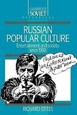 Russian Popular Culture: Entertainment and Society since 1900 (Cambridge Russia