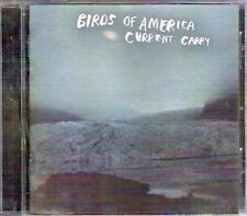 CURRENT CARRY Birds of America Rare Original 2005 Cult classic CD New Condition
