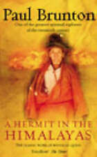 A Hermit in the Himalayas: The Journey of a Lonely Exile by Paul Brunton (Paperb