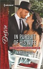 Texas Cattleman&#39s Club Lies and Lullabi: In Pursuit of His Wife by Kristi...