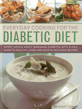 Everyday Cooking for the Diabetic Diet: Expert Advice About Managing Diabetes, w