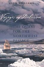 Voyages of Delusion: The Quest for the Northwest Passage-ExLibrary