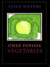 Chez Panisse Vegetables by Alice Waters (1996, Hardcover)