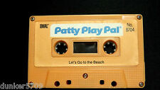 PATTY PLAY PAL DOLL AUDIO CASSETTE TAPE LET'S GO TO THE BEACH 1987 WORKS