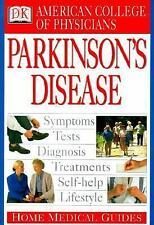 American College of Physicians Home Medical Guide: Parkinson's Disease DK Publi