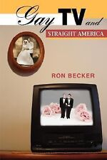 Gay TV and Straight America, Becker, Ron, Acceptable Book