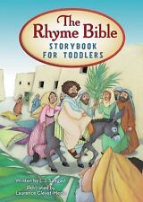 The Rhyme Bible Storybook for Toddlers, Sattgast, L. J.