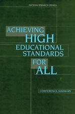 Achieving High Educational Standards for All: Conference Summary Board on Behav